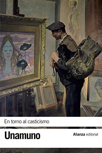 En torno al casticismo (El Libro De Bolsillo - Bibliotecas De Autor - Biblioteca Unamuno)