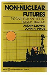 Non-Nuclear Futures: the Case for an Ethical Energy Strategy