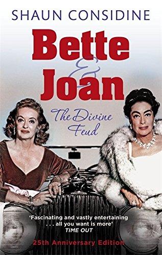 Bette And Joan: The Divine Feud por Shaun Considine