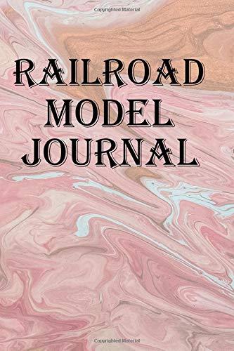 Railroad Model Journal: Keep track of your railroad model equipment por Lawrence Westfall