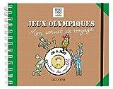 Jeux olympiques, mon carnet de voyage
