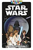 IL MIO PRIMO FUMETTO - Star Wars. La trilogia originale