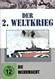 Der 2. Weltkrieg, Teil 2 - Die Wehrmacht