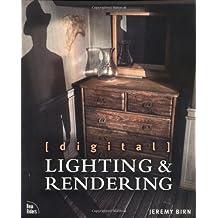 Digital Lighting & Rendering by Jeremy Birn (2000-07-17)