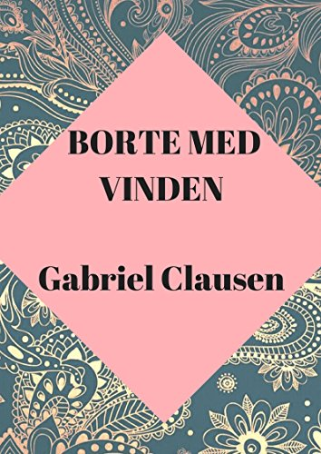 Borte med vinden (Danish Edition)