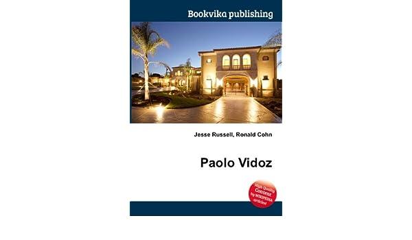 Paolo Vidoz: Amazon co uk: Ronald Cohn Jesse Russell: Books