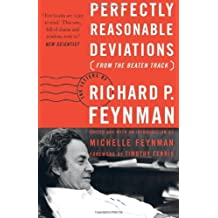 Perfectly Reasonable Deviations from the Beaten Track: The Letters of Richard P. Feynman by Richard P. Feynman (2-Jun-2005) Paperback
