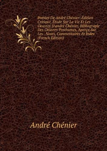 posies-de-andr-chnier-dition-critique-tude-sur-la-vie-et-les-oeuvres-dandr-chnier-bibliograpie-des-o