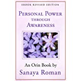 Personal Power Through Awareness: A Guidebook for Sensitive People (Earth Life Series 2) (English Edition)