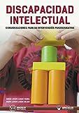 Discapacidad Intelectual: Consideraciones para su intervención psicoeducativa
