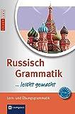 Russisch Grammatik ...leicht gemacht: Lern- & Übungsgrammatik. Niveau A1 -