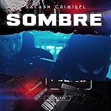 Sombre [Explicit]