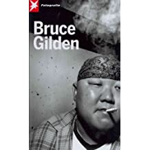 (Bruce Gilden) By Gilden, Bruce (Author) Hardcover on (07 , 2011)