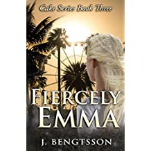 Fiercely Emma: Cake Series Book Three (English Edition)