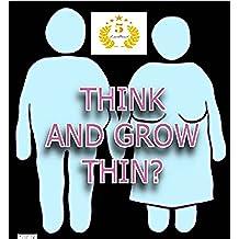 Pérdida de Salud y Deporte Nutrición y Dietas Peso: Control del peso: Piense y hágase delgada? (Trastornos de la alimentación, el control de Comer en exceso Pensamientos)