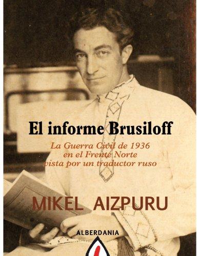 El informe Brusiloff por Mikel Aizpuru