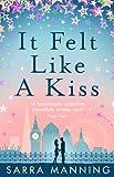 'It Felt Like a Kiss' von Sarra Manning