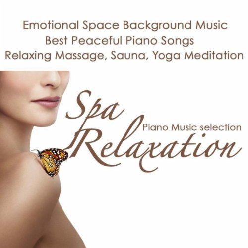 Spa Relaxation Piano Music Sel...