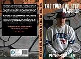 The Twelve Step Warrior