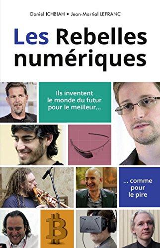 Les Rebelles numériques (Pour Les Nuls) par Jean-Martial LEFRANC