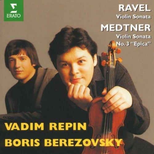 Ravel: Violin Sonata; Medtner: Violin Sonata 3, Epica by Boris Berezovsky