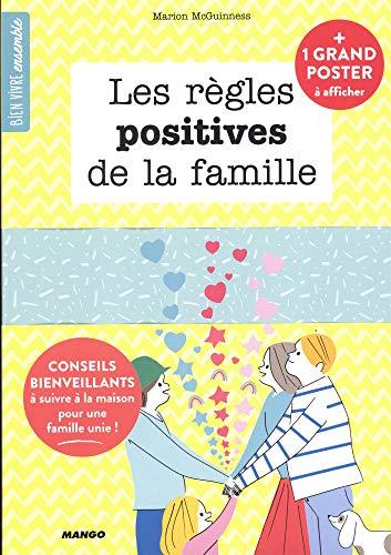 Les règles positives de la famille : Conseils bienveillants à suivre à la maison pour une famille unie par Marion McGuinness