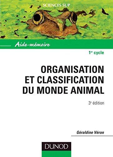 Organisation et classification du monde animal. 3ème édition par Géraldine Véron