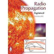 Radio Propagation Explained (English Edition)