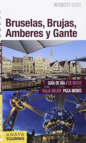 Bruselas, Brujas, Amberes y Gante por Maria Garcia Yañez