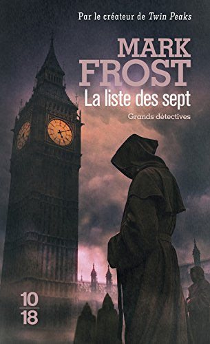 La liste des sept par Mark FROST