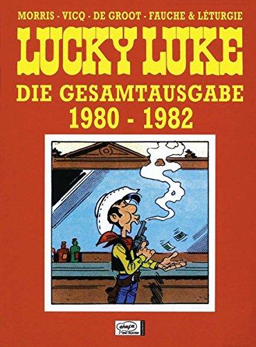 Lucky Luke Gesamtausgabe 17: 1980 bis 1982 -