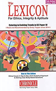 The LEXICON for Ethics, Integrity & Aptitude for IAS General Studies - 6th Paper Edition