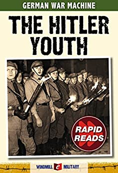 The Hitler Youth (Rapid Reads) by [Hughes, Matthew, Mann, Chris]
