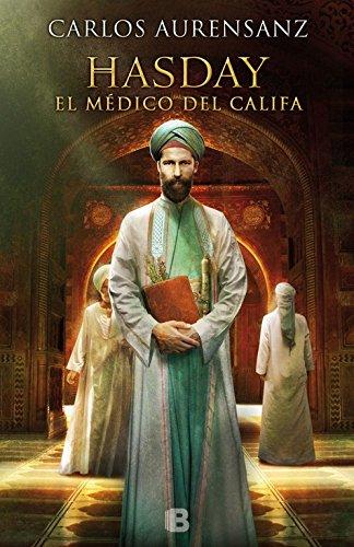 Hasday. El Médico Del Califa (NB HISTORICA)