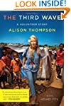 The Third Wave: a Volunteer Story