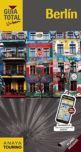 Berlín (Urban) (Guía Total - Urban - Internacional) por Anaya Touring