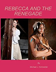 Rebecca and the Renegade