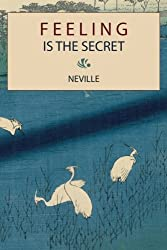 Feeling Is the Secret by Neville (2010-04-10)