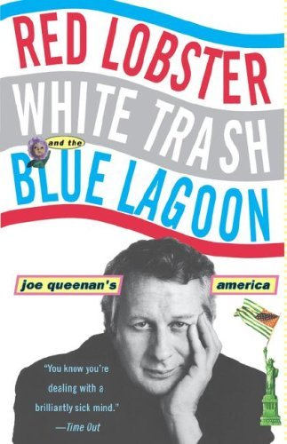 red-lobster-white-trash-and-the-blue-lagoon-joe-queenans-america-by-joe-queenan-1-apr-1999-paperback