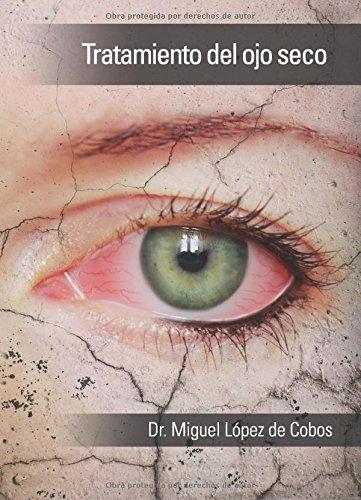 Tratamiento del ojo seco por Dr. Miguel López de Cobos