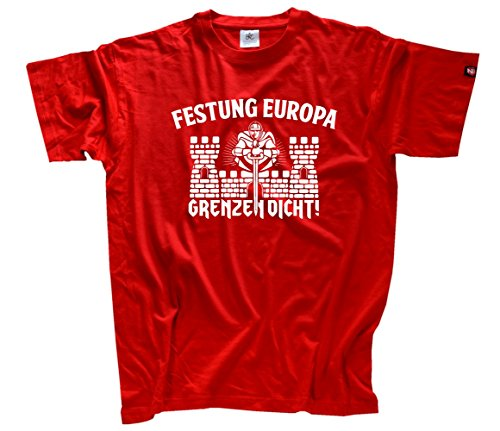 Festung Europa-Grenzen dicht T-Shirt Rot L