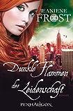 Dunkle Flammen der Leidenschaft: Roman (Die Night Prince Serie 1)