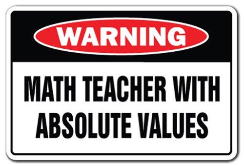 SignMission Neuheit Schild | Funny Home Décor Garage Wand Kunststoff Gag Geschenk Medium Math Teacher with Absolute Values