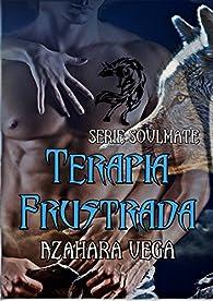 Terapia frustrada par Azahara Vega