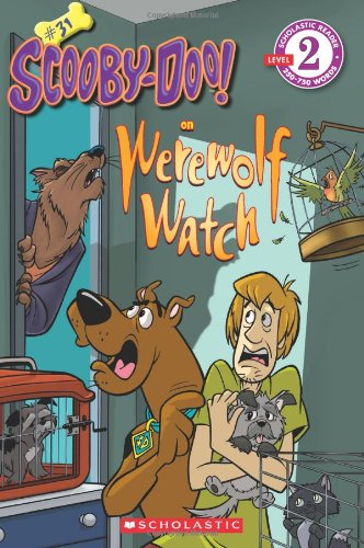 Werewolf Watch (Scholastic Readers: Scooby-Doo)