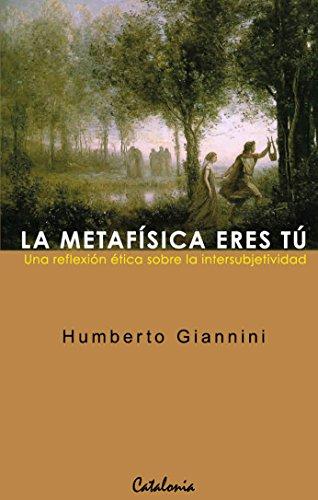 La metafísica eres tú eBook: Giannini, Humberto: Amazon.es: Tienda ...