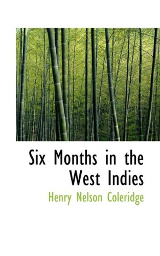 Six Months in the West Indies