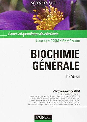 Biochimie générale 11e édition: Cours et questions de révision