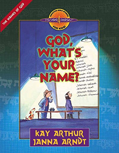 God, What's Your Name? (Discover 4 Yourself Inductive Bible Studies for Kids (Paperback)) (Arthur Kinder Dvd)