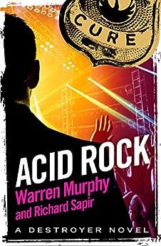 Acid Rock: Number 13 in Series par [Murphy, Warren, Sapir, Richard]